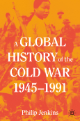 A Global History of the Cold War 1945–1991