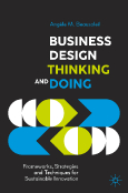 Business Design Thinking and Doing