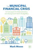 The Municipal Financial Crisis