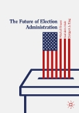 The Future of Election Administration