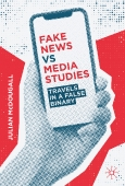 Fake News vs Media Studies