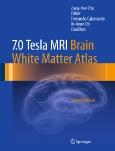 7.0 Tesla MRI||Brain White Matter Atlas