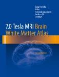 7.0 Tesla MRI – Brain White Matter Atlas