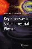 Key Processes in ||Solar-Terrestrial Physics