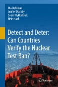 Detect and Deter:||Can Countries Verifiy the Nuclear Test Ban?