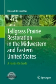 Tallgrass Prairie Restorationin the Midwestern and Eastern United States