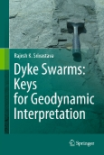Dyke Swarms: Keys for Geodynamic Interpretation