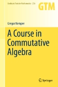 A Course in Commutative Algebra