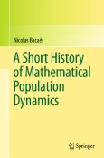 A Short History of ||Mathematical Population Dynamics