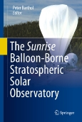 The Sunrise Balloon-Borne Stratospheric Solar Observatory