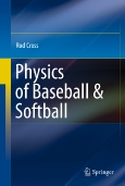 Physics of Baseball & Softball