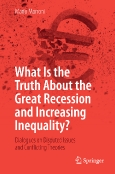 What Is the Truth About the Great Recession and Increasing  Inequality?