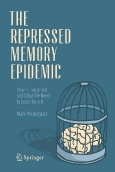 The Repressed Memory Epidemic