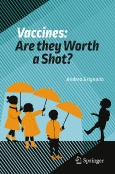 Vaccines: ||Are they Worth a Shot?